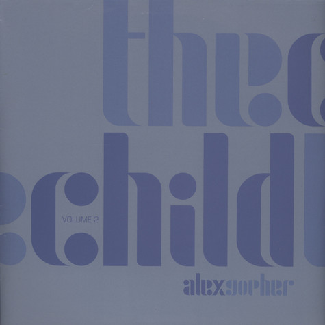 Alex Gopher - The child volume 2