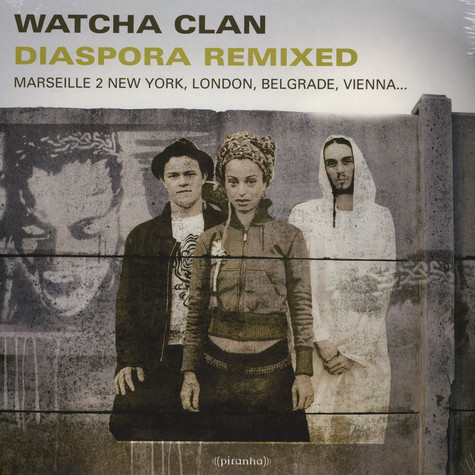 Watcha Clan - Diaspora remixed