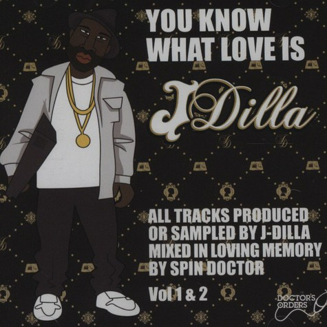 J Dilla aka Jay Dee - You Know What Love Is - A Tribute mixed by Spin Doctor