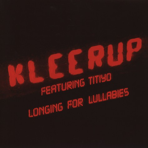 Kleerup - Longing For Lullabies feat. Titiyo