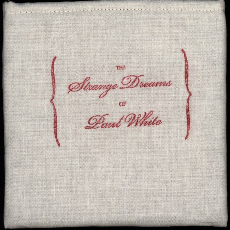 Paul White - The Strange Dreams Of Paul White