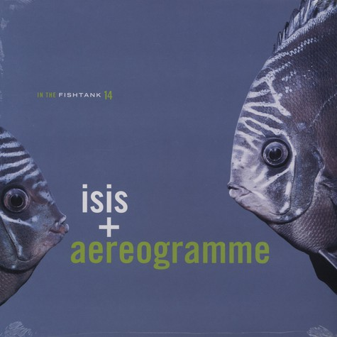 Isis & Aereogramme - In the fishtank 14