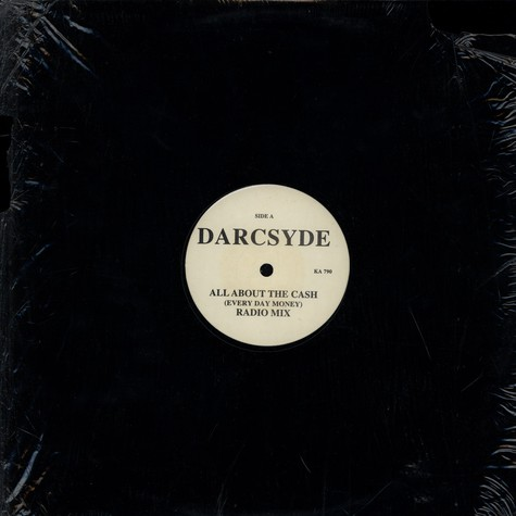 Darcsyde - All about the cash