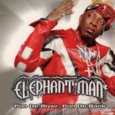Elephant Man - Pon de river, pon de bank