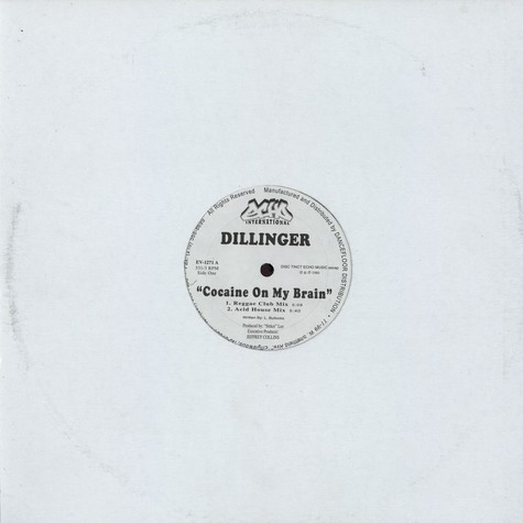 Dillinger - Cocaine on my brain