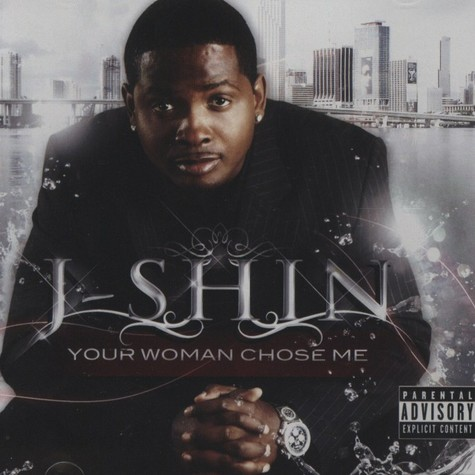 J-Shin - Your Woman Chose Me