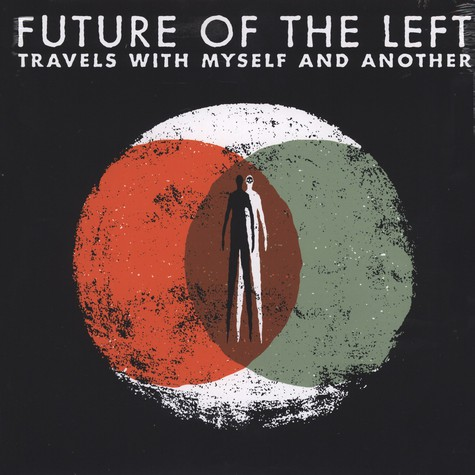 Future Of The Left - Travels With Myself And Another