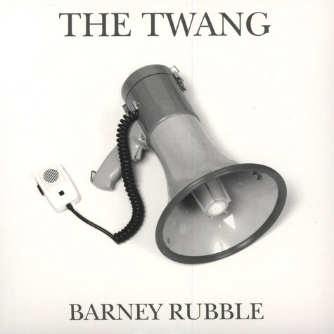 Twang, The - Barney Rubble