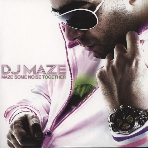 DJ Maze - Maze Some Noize Together