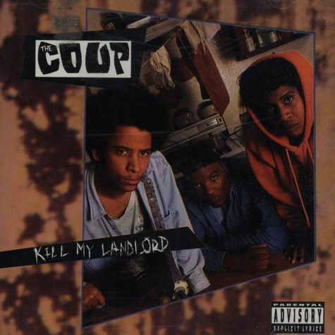 Coup, The - Kill my landlord