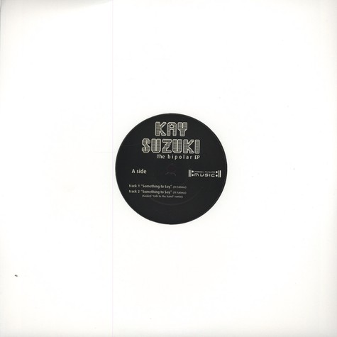Kay Suzuki - The Bipolar EP