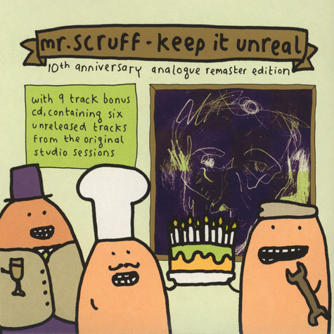 Mr.Scruff - Keep It Unreal 10 Years Anniversary