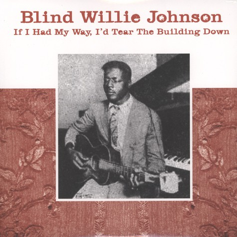 Blind Willie Johnson - If I Had My Day