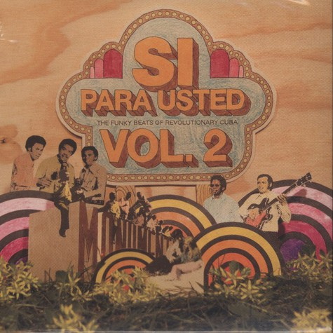 V.A. - Si, Para Usted - The Funky Beats Of Revolutionary Cuba Volume 2