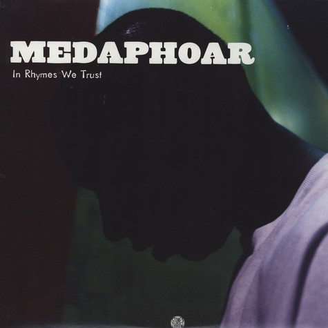 Medaphoar - In Rhymes We Trust