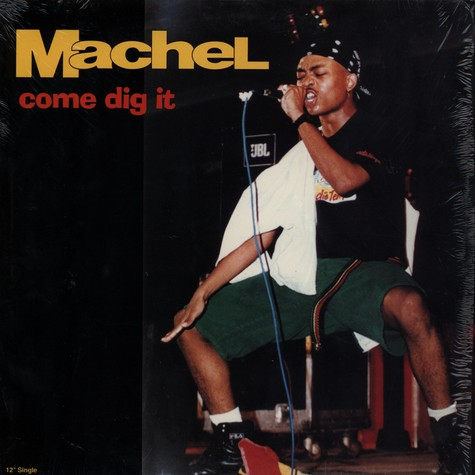 Machel - Come dig it