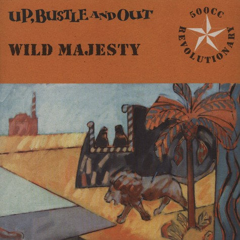 Up, Bustle & Out - Wild majesty
