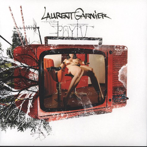 Laurent Garnier - Pay TV Remixes