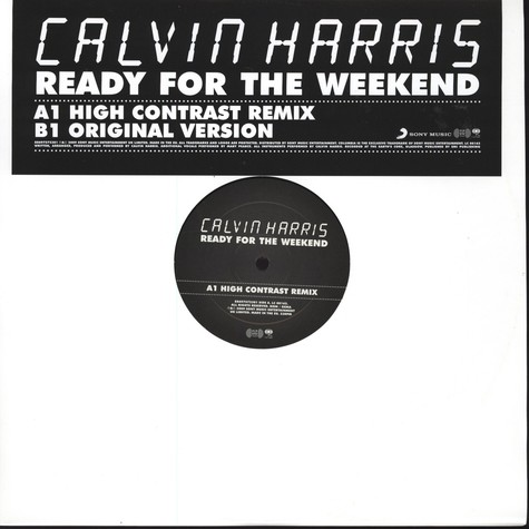 Calvin Harris - Ready For The Weekend High Contrast Remix