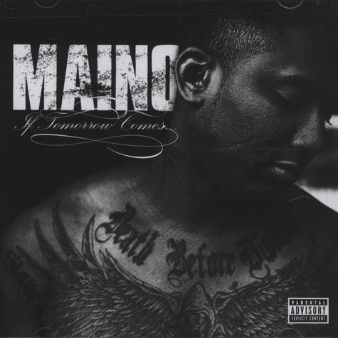 Maino - If Tomorrow Comes