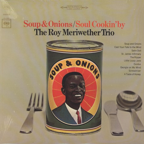 Roy Meriwether Trio, The - Soup & Onions / Soul Cookin' By