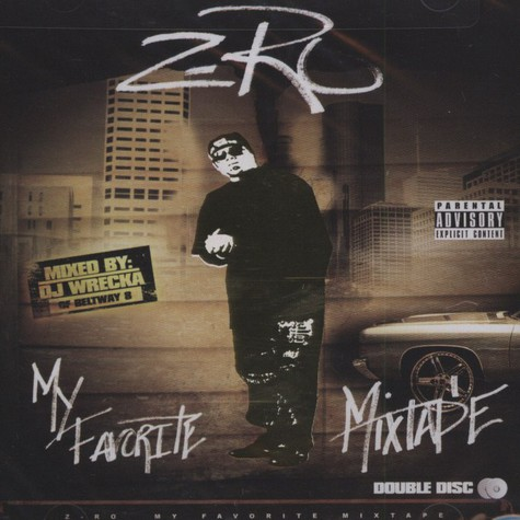 Z-Ro                           - My Favorite Mixtape