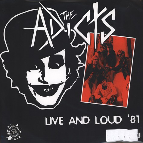 Adicts, The - Live And Loud 81