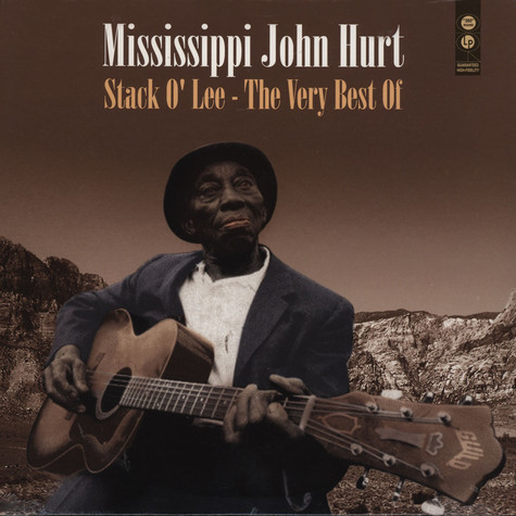 Mississippi John Hurt - Stack O Lee - The Very Best