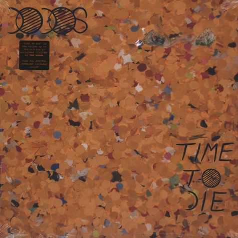 Dodos, The - Time To Die