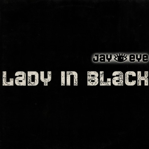 Jay Eye - Lady In Black