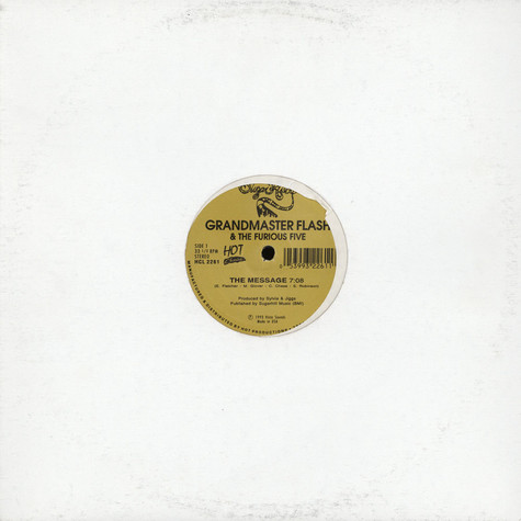 Grandmaster Flash & The Furious Five - The Message / It's Nasty (Genius Of Love)