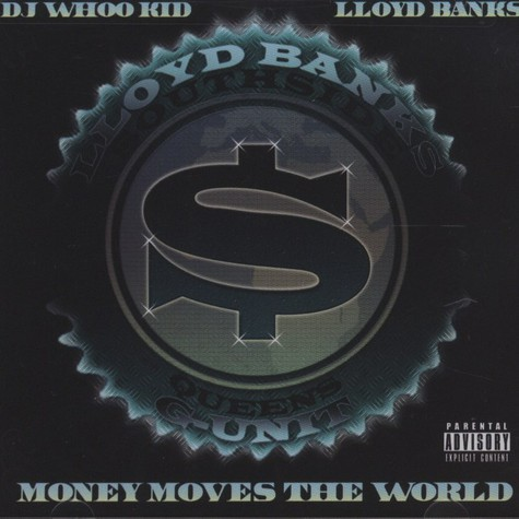 Lloyd Banks - Money Moves The World