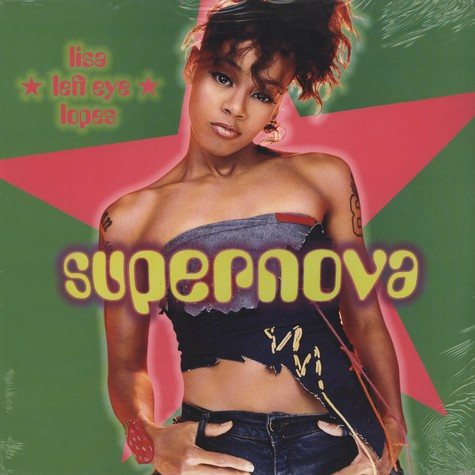 Lisa Left Eye Lopes - Supernova