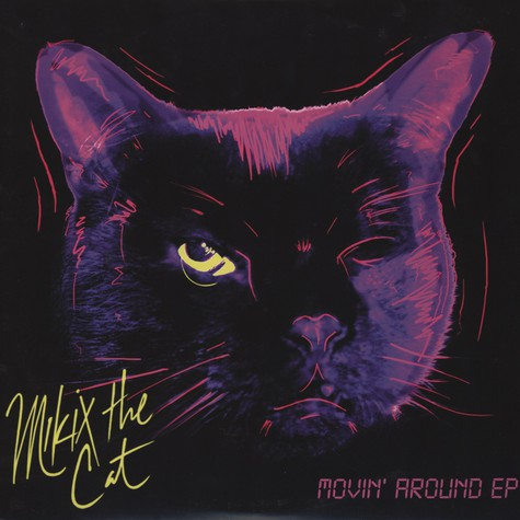 Mikix The Cat - Movin Around EP