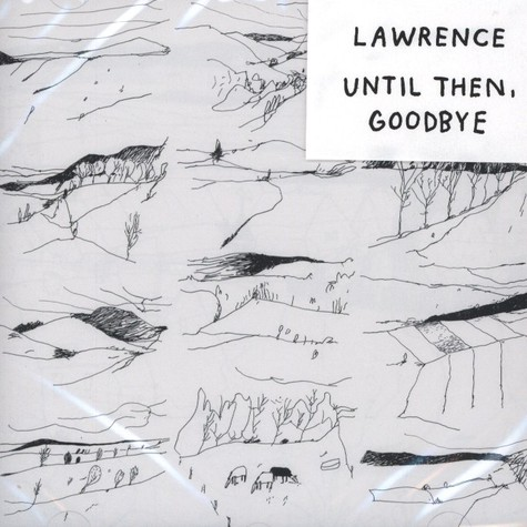 Lawrence - Until Then, Goodbye