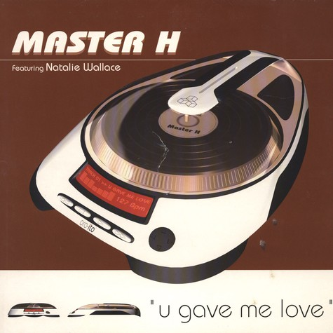 Master H - U gave me love feat. Natalie Wallace