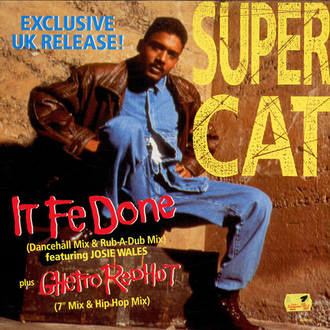 Super Cat - It Fe Done