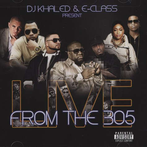 DJ Khaled - Live From The 305