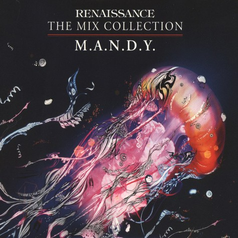 M.A.N.D.Y.   - Renaissance: The Mix Collection