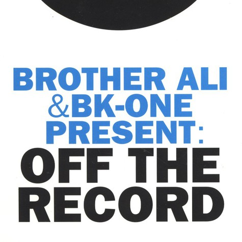 Brother Ali & BK-One - Off The Record