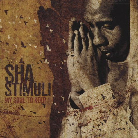 Sha Stimuli                    - My Soul To Keep