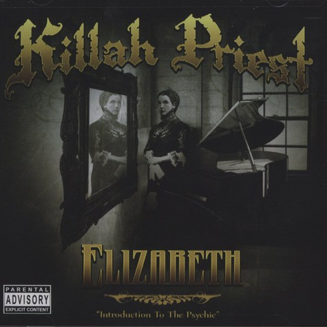 Killah Priest - Elizabeth (Introduction To The Psychic)