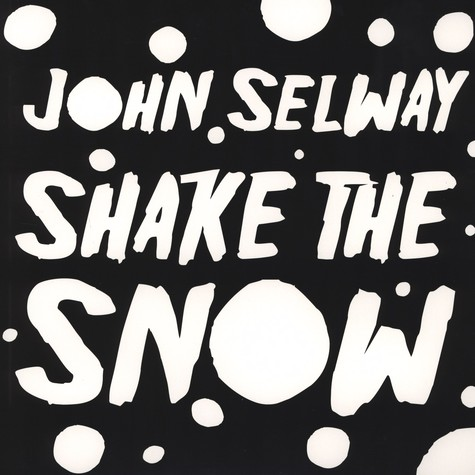 John Selway - Shake The Snow