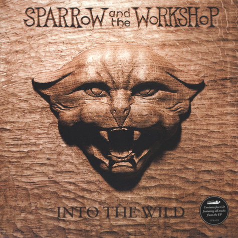 Sparrow And The Workshop - Into The Wild