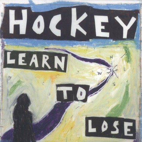Hockey - Learn To Lose