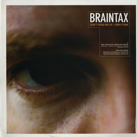 Braintax - Don' t drag me in
