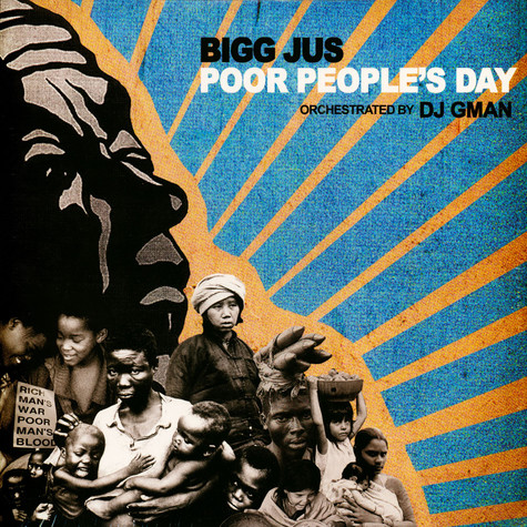 Bigg Jus - Poor Peoples Day