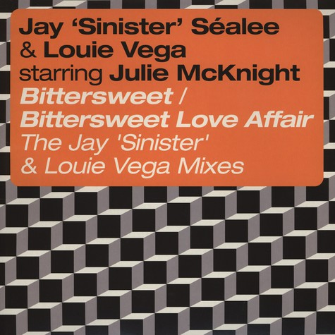 Jay Sinister Sealee & Louie Vega Starring Julie McKnight - Bittersweet
