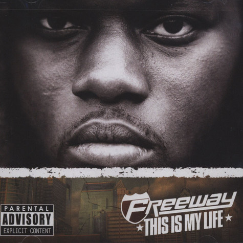 Freeway - This Is My Life