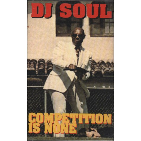 DJ Soul - Competition Is None